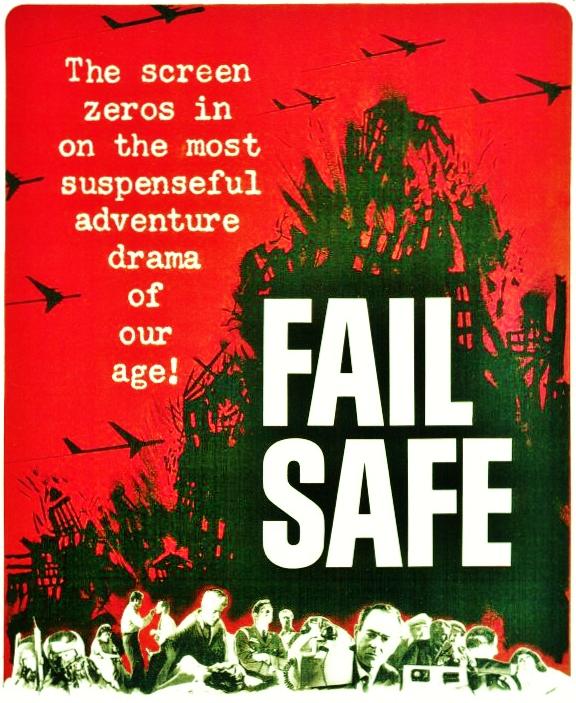 Fail Safe [1964]
